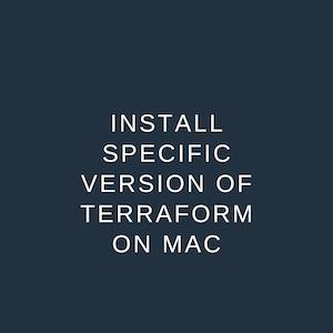 Install specific version terraform mac
